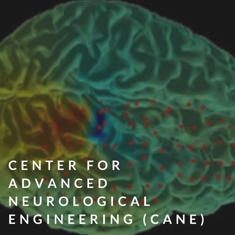 center for advanced neurological engineering (CANE)